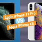 Сравнение характеристик и параметров iPhone 11 Pro и iPhone XS